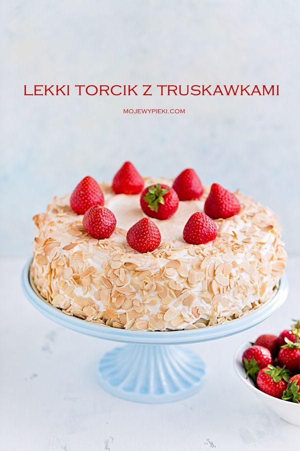 Lekki Tort Z Truskawkami I Beza Moje Wypieki You Have To Do It