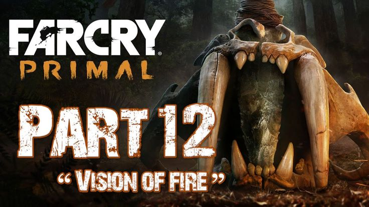 Far Cry Primal - Let's Play (Walkthrough Gameplay) Part 12 - Vision of F...