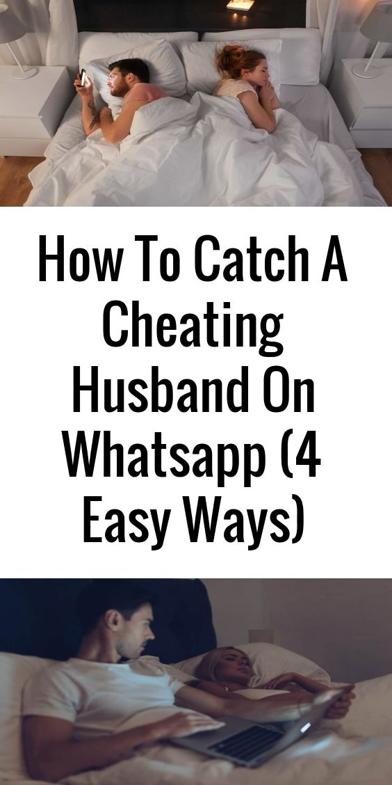 Do you suspect that your husband is cheating on you? Do