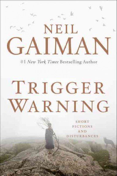 Short stories and poems. Classic Gaiman.  Read the review at The New York Times: http://www.nytimes.com/2015/03/08/books/review/neil-gaimans-trigger-warning.html