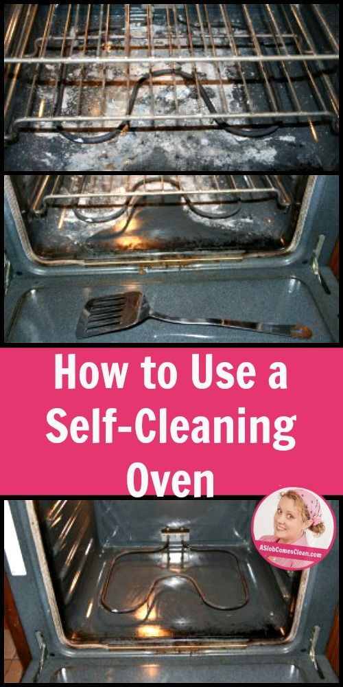 How to Use a Self-Cleaning Oven pin at ASlobcomesClean.com