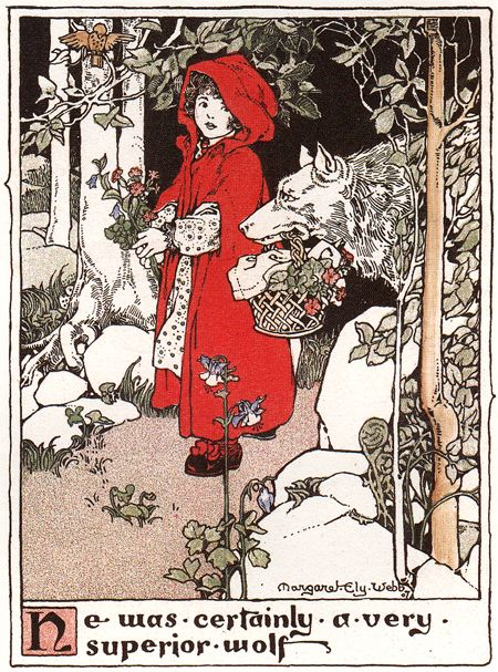 """He was certainly a very superior wolf"".. Little Red Riding Hood vintage illustration by Margaret Ely Webb."