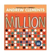 A million dots by Andrew Clements.