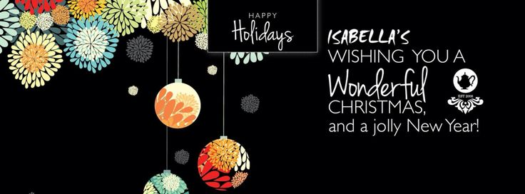 Wishing all our friends a fantastic festive season and a jolly New Year!   With love always, Isabella's