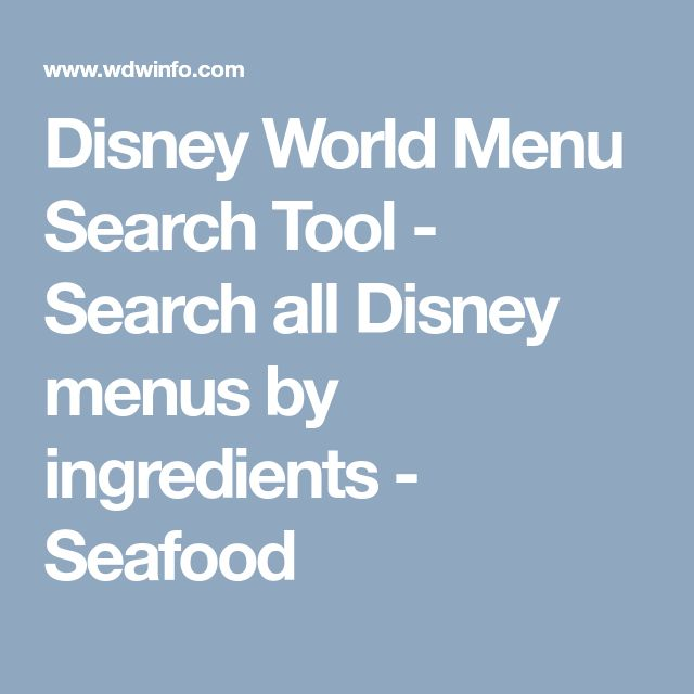 Disney World Menu Search Tool - Search all Disney menus by ingredients - Seafood