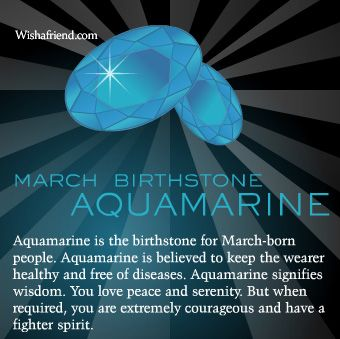 March Birthstone   Learn more about the birthstone for March, which is Aquamarine. Know all about the March birthstone Aquamarine here.