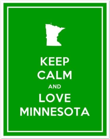 love mn;: Minneapolis, Minnesota Nice, Minnesota Love, Favorite Nouns, 10 000 Lakes, Keepcalm, Green Prints, Things Minnesota, Minnesota Girls