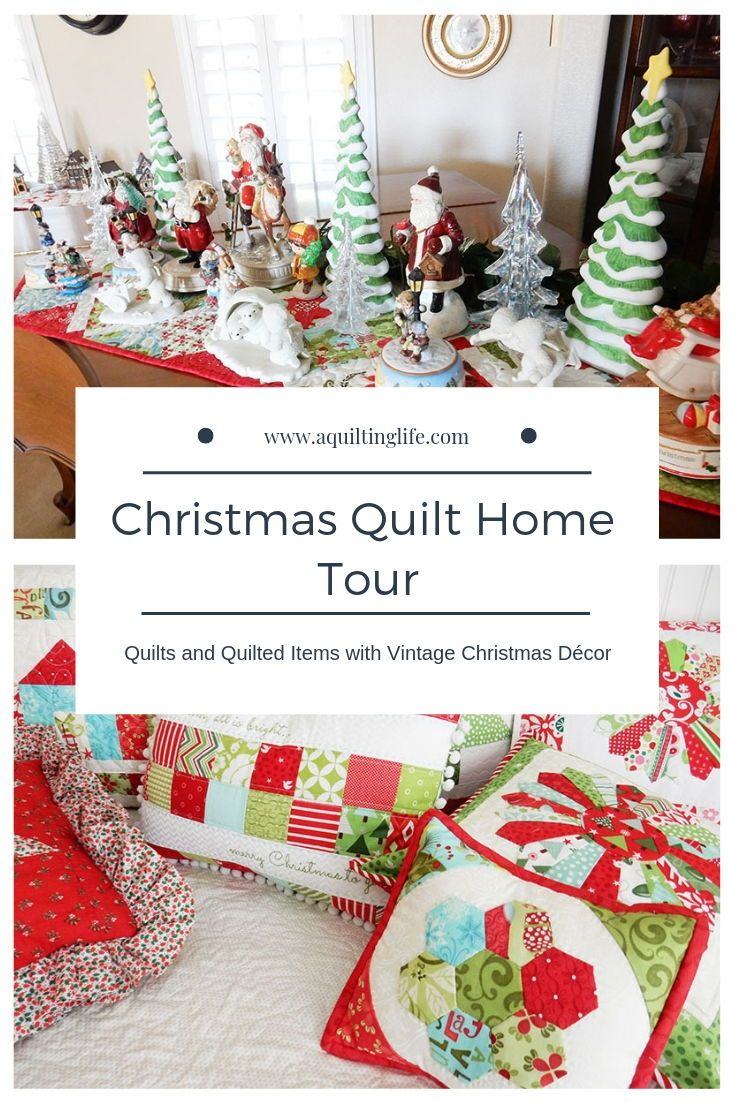 Christmas Quilt Home Tour Part 1 A Quilting Life Fun Christmas Quilt Christmas Patchwork Christmas Quilt Patterns