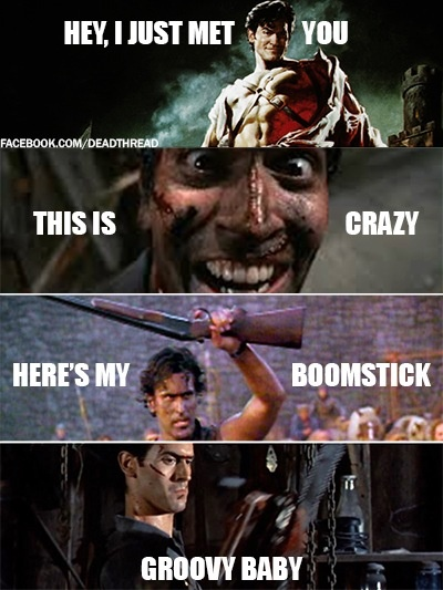 Army of Darkness - one of my favorite movies of all time. Of all time.