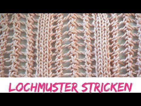 Einfaches Lochmuster Stricken Strickmuster 62 Youtube Maschen