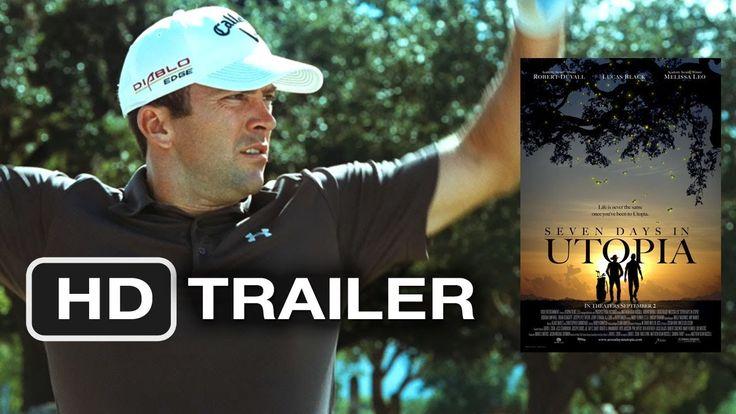 Seven Days in Utopia (2011) HD Movie Trailer - YouTube