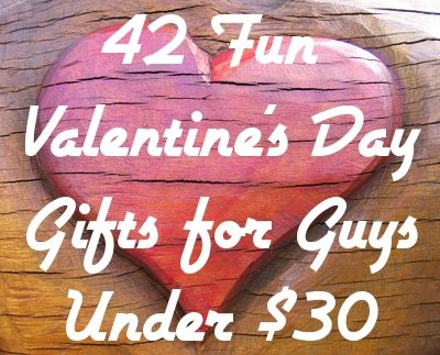 30 Valentines Day Gifts For Guys Under $30