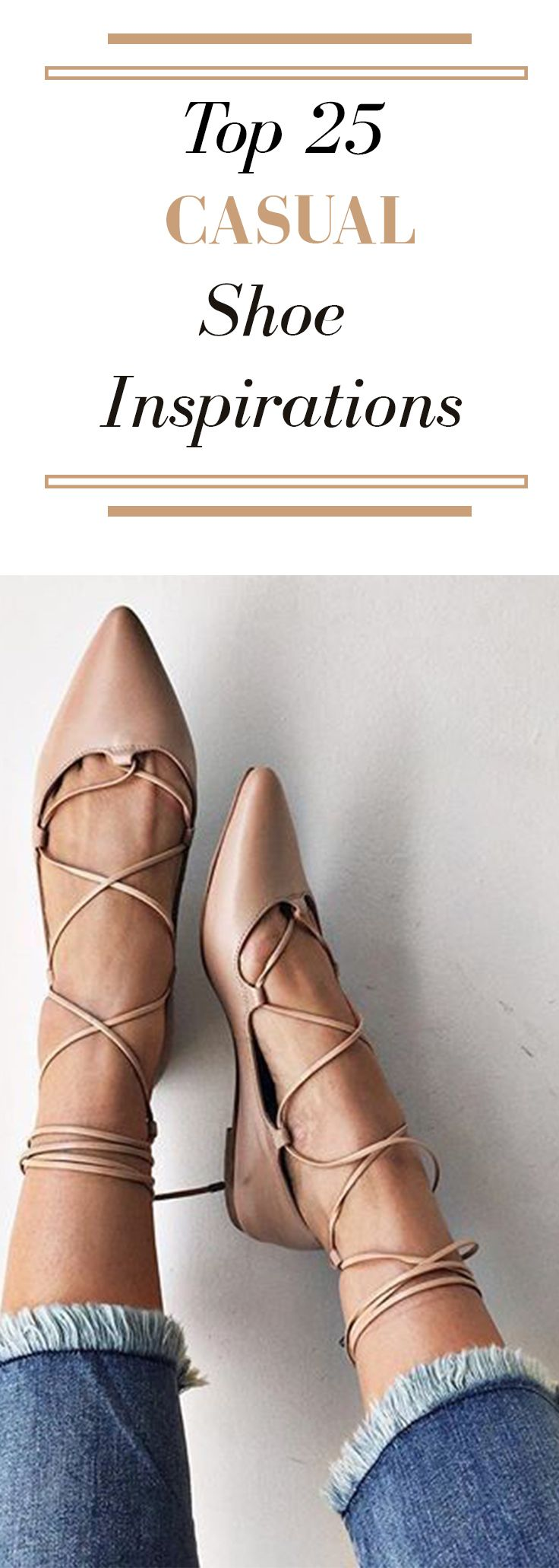 Top 25 shoe inspirations for a casual day.