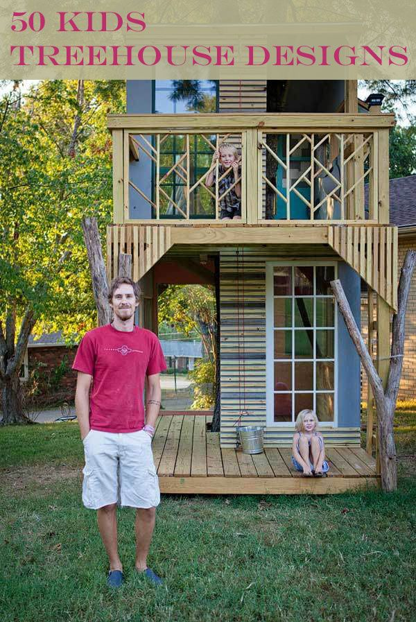 50 Kids Treehouse Designs. one day w e will build a tree house for our kids!