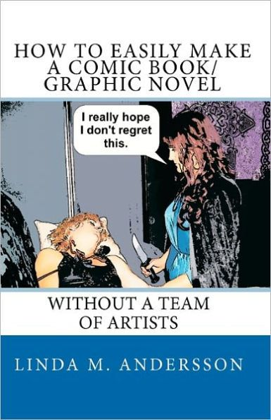 how to make a graphic novel