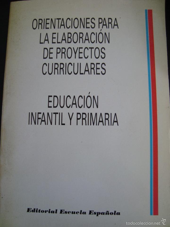 Orientaciones Para La Elaboración De Proyectos Curriculares Educación Infantil Y Primaria