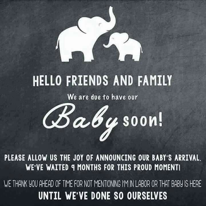 Love this. Very nice way to ask friends and family to wait before announcing your little one's arrival on social media.