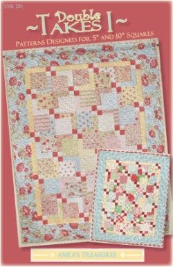 Double Takes 1  ANK281. Pattern for quilt uses charms or layer cake