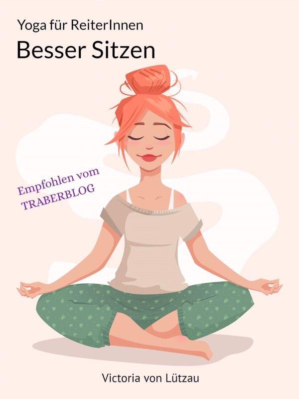 Yoga für Reiter – Besser Sitzen – traberblog.de