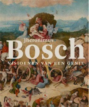 Jheronimus Bosch - visioenen van een genie 270316