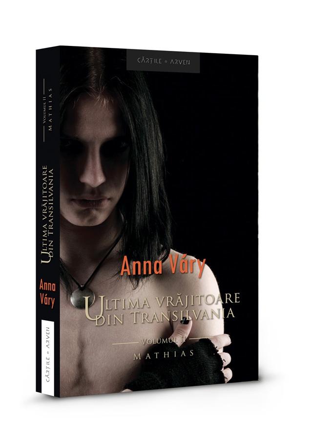 Ultima vrăjitoare din Transilvania. vol. 2 - Mathias