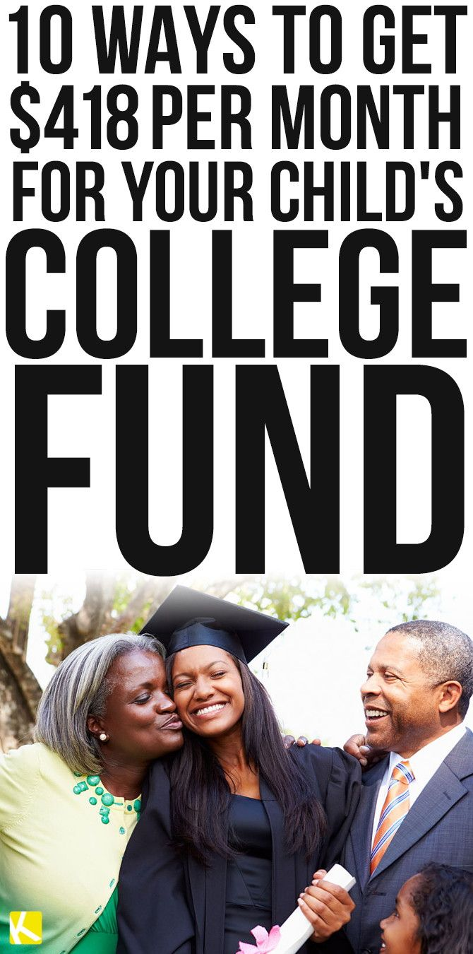 10 Ways to Get $418 per Month for Your Child's College Fund