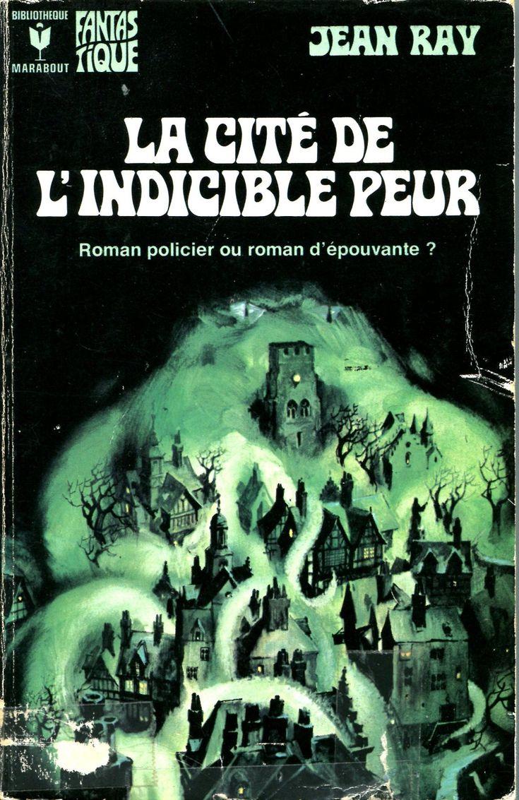 223 - 1974 RAY Jean La cité de l'indicible peur (1943)