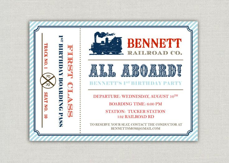 25 best Train Birthday Party images on Pinterest Birthday party - movie ticket invitations template