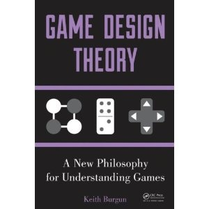 Game Design Theory: A New Philosophy for Understanding Games (Paperback)  http://howtogetfaster.co.uk/jenks.php?p=1466554207  1466554207