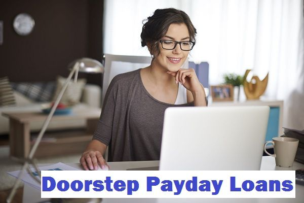 Doorstep Loans No Credit Check Doorstep Payday Loans Get A Loan With Quick Appro Payday Loans Online Jobs Payday