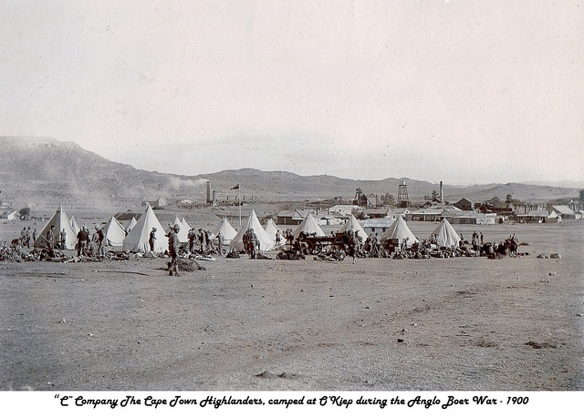 O'Kiep 1900 Cape Town Highlanders camp during the Boer War.