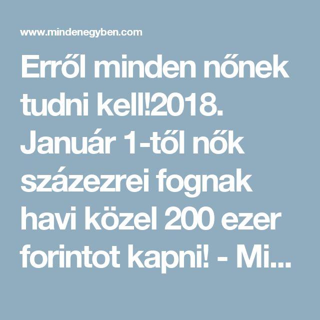Erről minden nőnek tudni kell!2018. Január 1-től nők százezrei fognak havi közel 200 ezer forintot kapni! - MindenegybenBlog