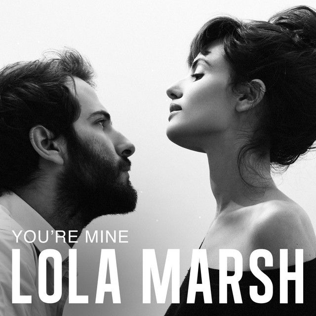 """""""You're Mine"""" by Lola Marsh was added to my //16 playlist on Spotify"""