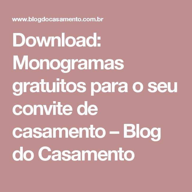 Download: Monogramas gratuitos para o seu convite de casamento – Blog do Casamento