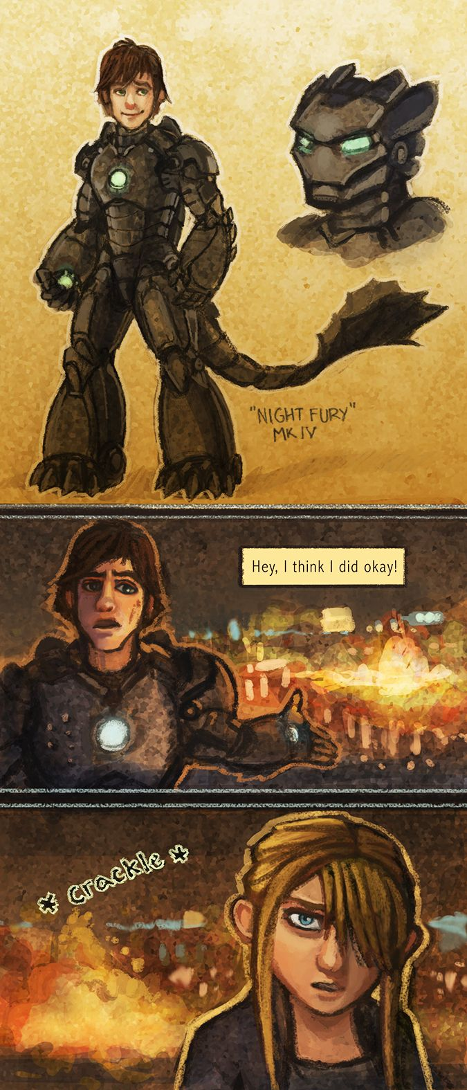 tipsybarracuda: randommakings: thegentlehoneybee: People were asking to see Hiccup's suit, so here is his take on the iron man design. With a bonus comic thrown in, because I loved this scene in Iron Man 2. Part of the now ridiculously out of control 'rise of the brave tangled wreck-it dragons avengers' crossover. For the rest of the verse, check here. If you have any requests, let me know and I will try to get to them. Thanks! omfg rehfgsdfjyfhgmb.j,mnlk.jnk.hfthrfghcg