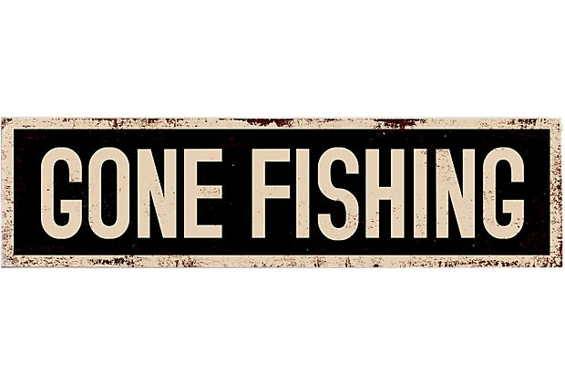 Gone fishing wood sign for Gone fishing sign