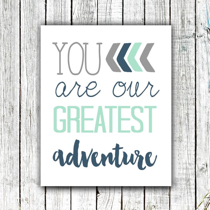 Nursery Art Printable, You are our greatest Adventure, Baby Boy Art, Mint Grey and Navy, #360 by ZoomBooneCreations on Etsy https://www.etsy.com/listing/238853231/nursery-art-printable-you-are-our