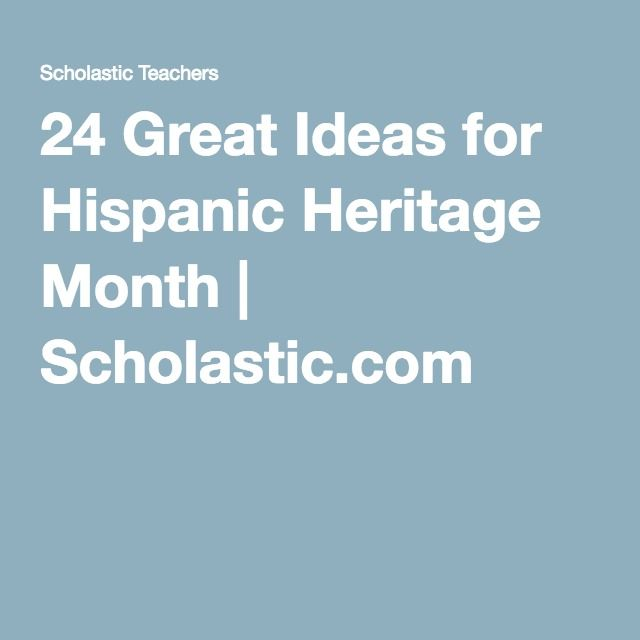 42 best Hispanic Heritage Month images on Pinterest | Hispanic ...