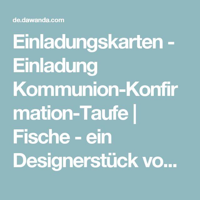 Einladungskarten - Einladung Kommunion-Konfirmation-Taufe | Fische - ein Designerstück von Stempeldorf bei DaWanda