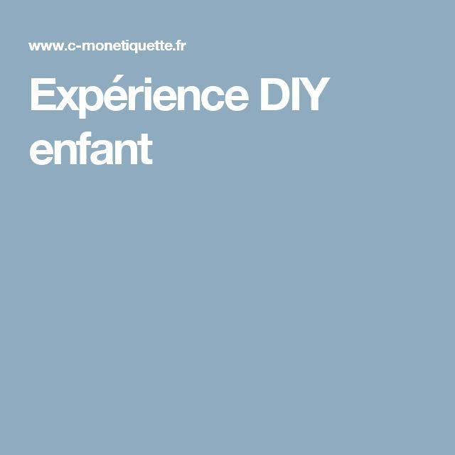 Expérience DIY enfant