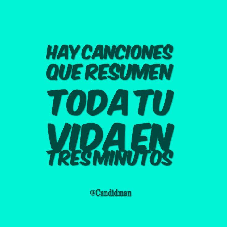 """Hay canciones que resumen toda tu vida en tres minutos"". #Candidman #Frases http://t.co/RyCJko8DRu http://t.co/3ZKxGphDmj @candidman"