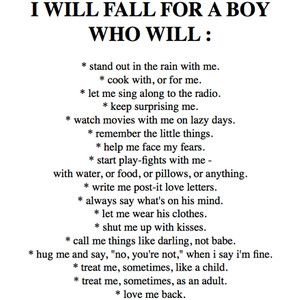 I will fall for a boy who will...
