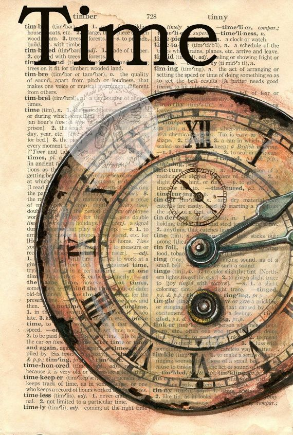"PRINT:  Clock Face ""Time"" Mixed Media Drawing on Distressed, Dictionary Page:"