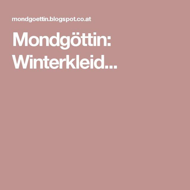 Mondgöttin: Winterkleid...
