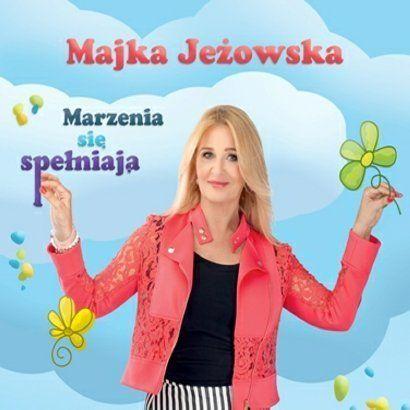 Marzenia się spełniają [CD] - Majka Jeżowska