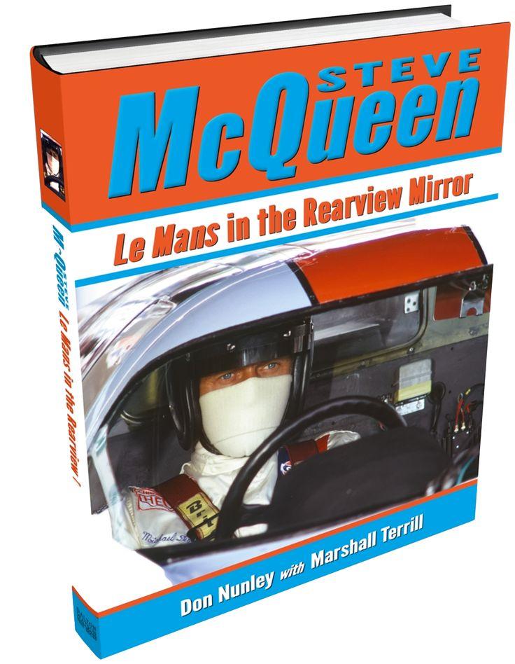 Steve McQueen: Le Mans In The Rearview Mirror