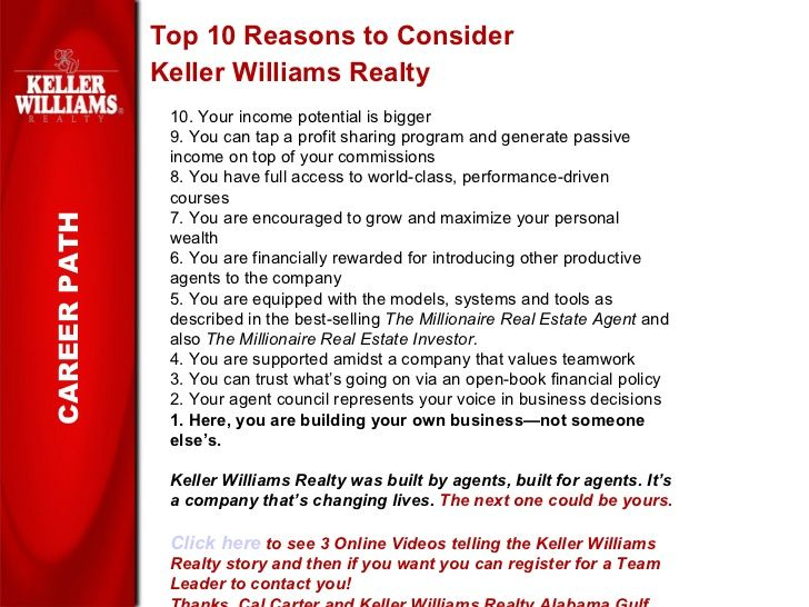 <ul><li>Top 10 Reasons to Consider </li></ul><ul><li>Keller Williams Realty </li></ul>CAREER PATH 10. Your income potentia...