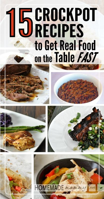 15 Crockpot Recipes to get real food on the table FAST! | www.homemademommy.net