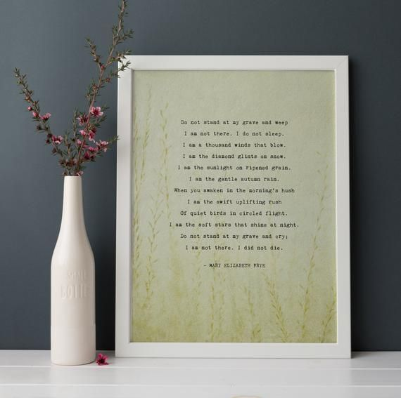 Do Not Stand At My Grave And Weep Mary Frye Poem Grieving Etsy