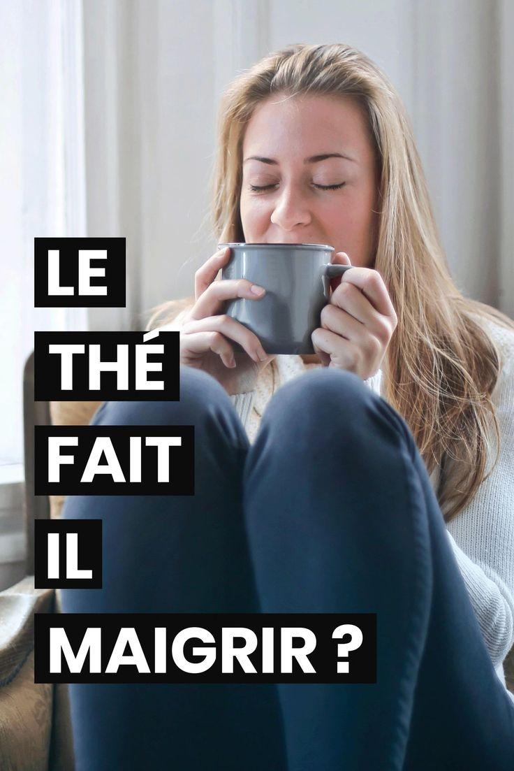 Est-ce que le thé fait maigrir? [Vidéo] en 2020 | Faire un
